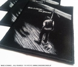 Make a Change... Kill Yourself FRI Patch Cursed Records